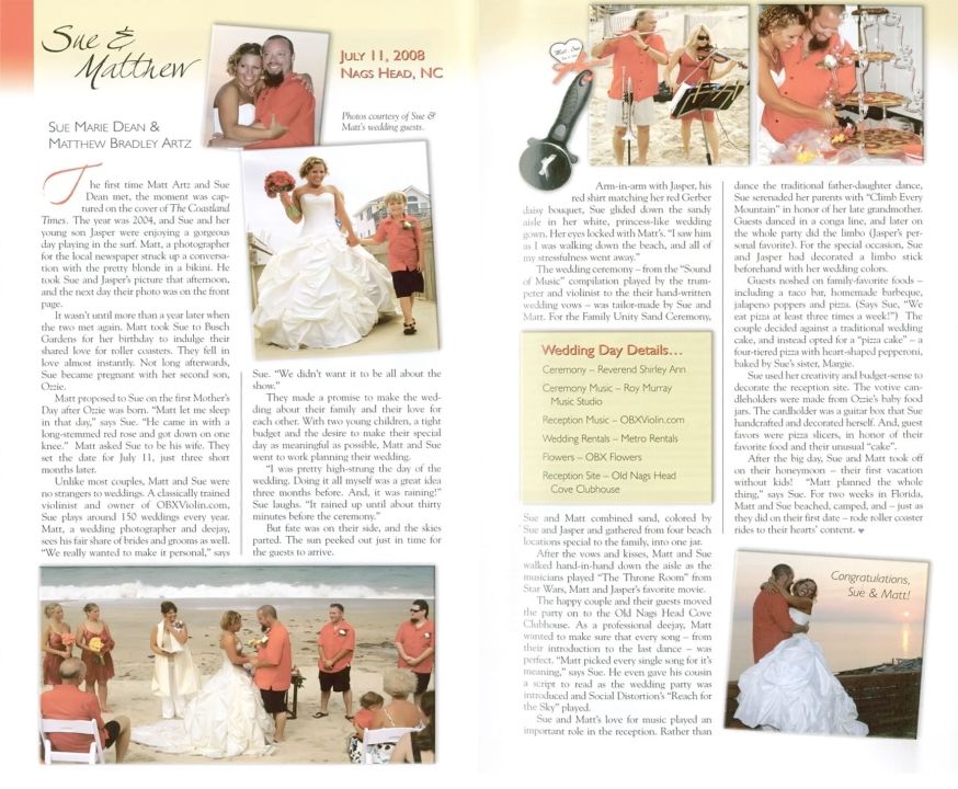 The real life Outer Banks wedding story of Sue and Matt Artz (ARTZ MUSIC & PHOTOGRAPHY), as published in the 2009 Outer Banks Wedding Guide Magazine.